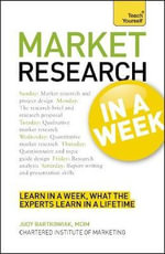 Market Research in a Week : Teach Yourself - Polly Bird