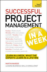 Successful Project Management in a Week : Teach Yourself - Mark Brown
