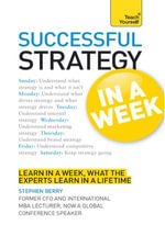 Strategy in a Week : Teach Yourself - Stephen Berry