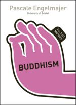 Buddhism : All That Matters - Pascale Engelmajer