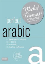 Perfect Arabic (Learn Arabic with the Michel Thomas Method) : Michel Thomas Method Speak... - Jane Wightwick