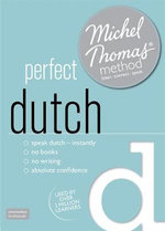 Perfect Dutch with the Michel Thomas Method - Els van Geyte
