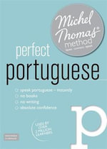 Perfect Portuguese with the Michel Thomas Method - Virginia Catmur