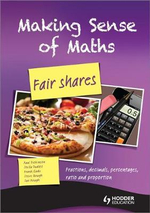 Making Sense of Maths: Fair Shares: Student Book : Fractions, Percentages, Ratio, Decimals and Proportion - Susan Hough