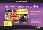 Making Sense of Maths: Fair Shares - Teacher Book : Fractions, Percentages, Ratio, Decimals and Proportion - Susan Hough