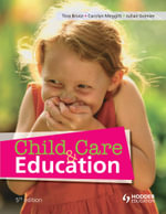 Child Care and Education, 5th Edition - Tina Bruce