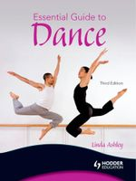 Essential Guide to Dance, 3rd edition - Linda Ashley