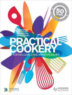 Practical Cookery : For NVQ and Apprenticeships - John Campbell