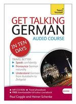 Get Talking German in Ten Days : Teach Yourself - Paul Coggle