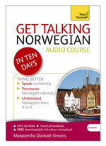 Get Talking Norwegian in Ten Days : Teach Yourself - Margaretha Danbolt Simons