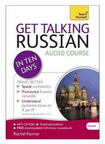 Get Talking Russian in Ten Days : Teach Yourself - Rachel Farmer