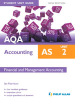 AQA AS Accounting Student Unit Guide New Edition : Unit 2 Financial and Management Accounting - Ian Harrison