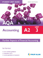 AQA Accounting A2 Student Unit Guide : Unit 3 New Edition eBook ePub   Further Aspects of Financial Accounting - Ian Harrison