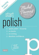 Start Polish with the Michel Thomas Method - Jolanta Cecula