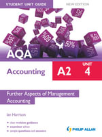 AQA Accounting A2 Student Unit Guide : Unit 4 New Edition              Further Aspects of Management Accounting ePub - Ian Harrison