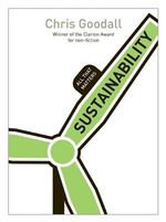 Sustainability : All That Matters - Chris Goodall