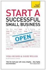 Teach Yourself Start a Successful Small Business : New Edition - Vera Hughes