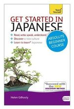 Teach Yourself Get Started in Japanese - Helen Gilhooly