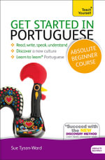 Teach Yourself Get Started in Portuguese - Sue Tyson-Ward