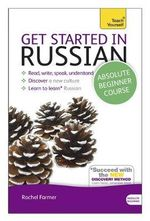 Get Started in Russian (Book and CD Pack) : Teach Yourself (New Edition) - Rachel Farmer
