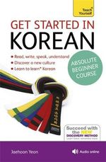 Teach Yourself Get Started in Korean : Teach Yourself Language - Mark Vincent