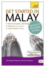 Get Started in Malay : Teach Yourself - Christopher Byrnes