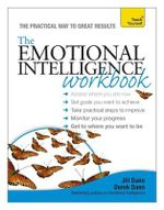 Teach Yourself the Emotional Intelligence Workbook : Teach Yourself: Relationships & Self-Help - Jill Dann