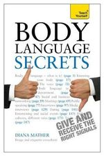 Body Language Secrets : Teach Yourself - Diana Mather