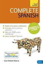 Complete Spanish : Teach Yourself - Juan Kattan Ibarra
