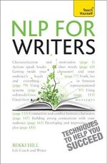 NLP for Writers : Teach Yourself  - Bekki Hill