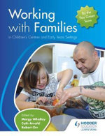 Working with Families in Children's Centres and Early Years Settings : Can They Deliver an Equitable Service? - Margy Whalley