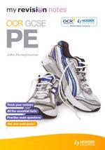 My Revision Notes : OCR GCSE PE - John Honeybourne