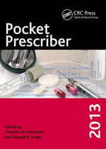 Pocket Prescriber 2013 - Timothy R. J. Nicholson