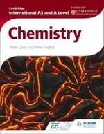 Cambridge International AS and A Level Chemistry - Peter Cann