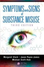 Symptoms and Signs of Substance Misuse - Jason Payne-James