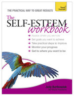 Teach Yourself Self-esteem : Workbook - Judy Bartkowiak
