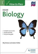 How to Pass Higher Biology for CfE - Billy Dickson