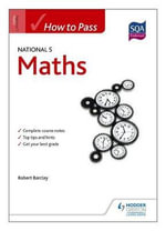 How to Pass National 5 Maths : Resources for Making Sense of Number - Bob Barclay