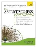 Assertiveness : Workbook : Teach Yourself  - Dena Michelli