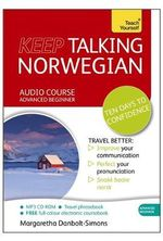 Keep Talking Norwegian : Teach Yourself Language - Margaretha Danbolt Simons