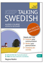 Keep Talking Swedish : Teach Yourself - Regina Harkin