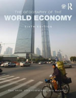 The Geography of the World Economy - Paul Knox