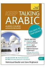 Keep Talking Arabic : Teach Yourself: Keep Talking - Mahmoud Gaafar