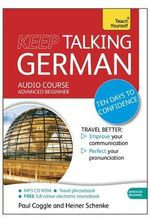 Keep Talking German : Teach Yourself - Paul Coggle