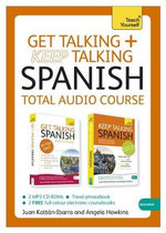 Teach Yourself : Get Talking and Keep Talking Spanish Pack - Angela Howkins
