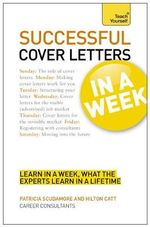 Successful Cover Letters in a Week : Teach Yourself  - Patricia Scudamore