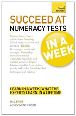 Succeed at Numeracy Tests in a Week : Teach Yourself  - Mac Bride