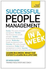 Successful People Management in a Week : Teach Yourself  - Norma Barry