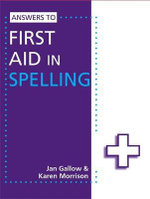 Answers to First Aid in Spelling - Jan Gallow