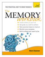 The Memory Workbook : Teach Yourself - Mark Channon